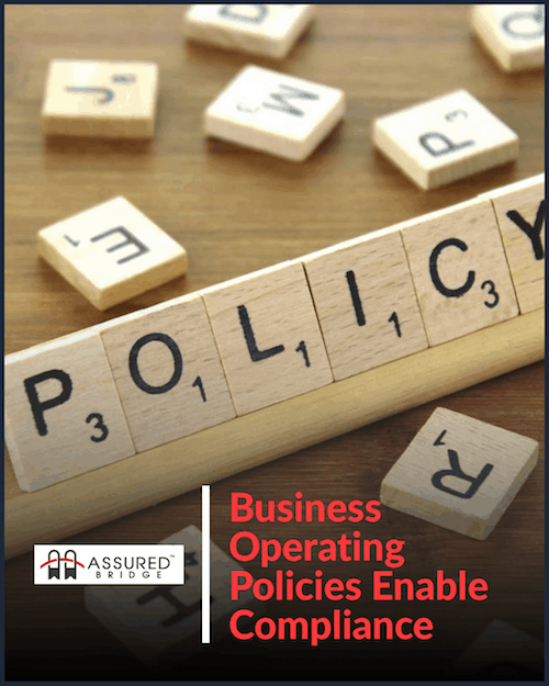 Business Operating Policies Enable Compliance